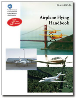 The Airplane Flying Handbook